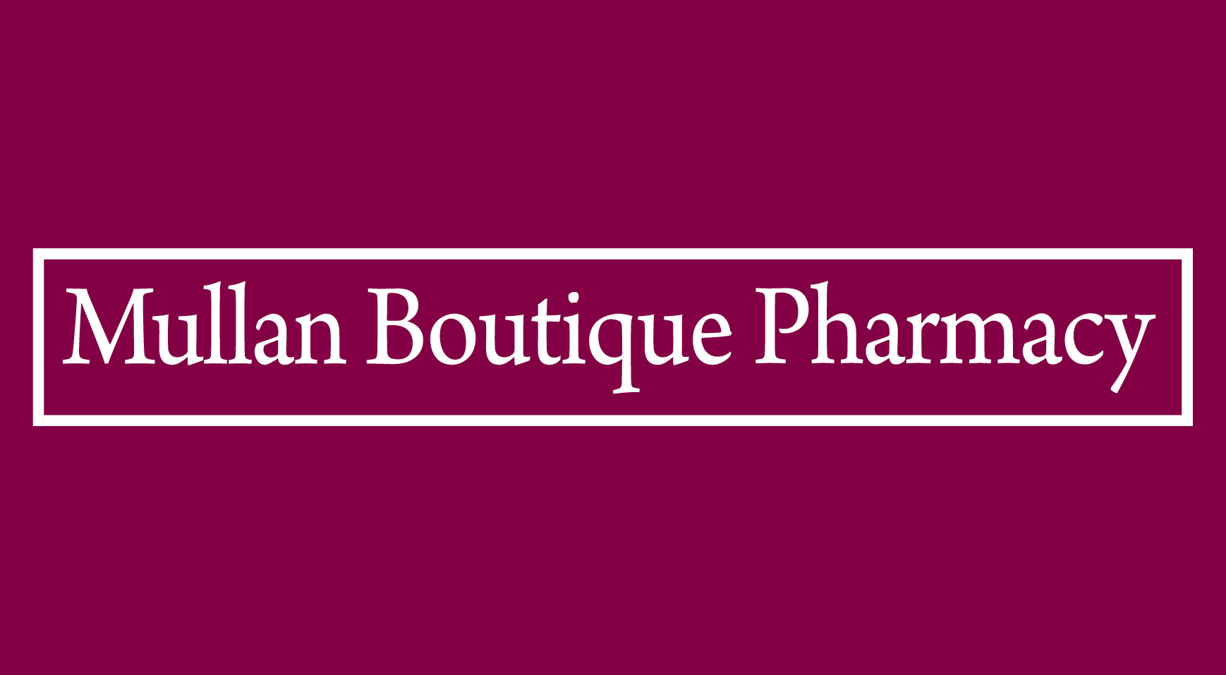 Mullan Boutique Pharmacy